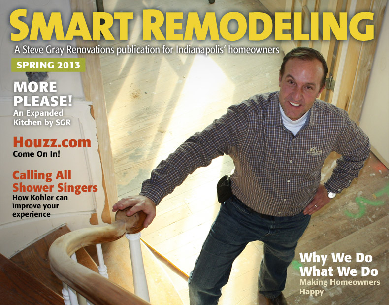 Smart Remodeling - A Steve Gray Renovations publication for Indianapolis' homeowners